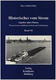 Historisches vom Strom / Aspekte eines Flusses
