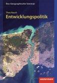 Entwicklungspolitik / Das geographische Seminar