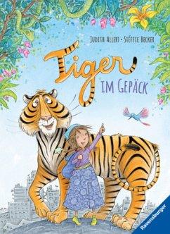 Tiger im Gepäck - Allert, Judith