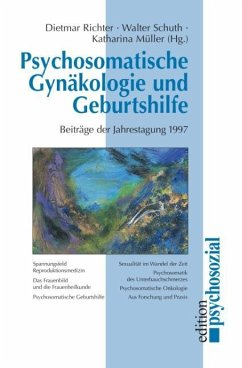 Psychosomatische Gynäkologie und Geburtshilfe