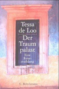 Der Traumpalast - Loo, Tessa de
