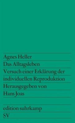 Das Alltagsleben - Heller, Ágnes