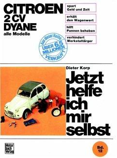 Citroen 2 CV, Dyane alle Modelle bis Sept. 1990