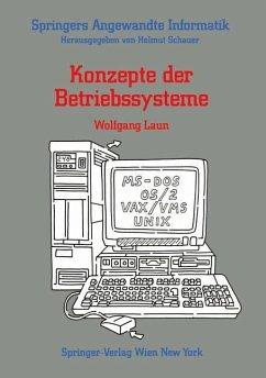 Konzepte der Betriebssysteme - Laun, Wolfgang