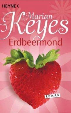 Erdbeermond / Familie Walsh Bd.4 - Keyes, Marian