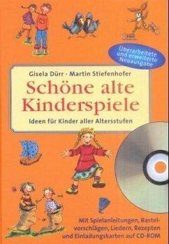 Schöne alte Kinderspiele, m. CD-ROM