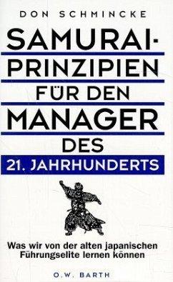 Samurai-Prinzipien für den Manager des 21. Jahrhunderts