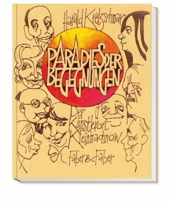 Paradies der Begegnungen - Kretzschmar, Harald