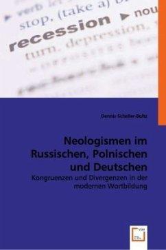 Neologismen im Russischen, Polnischen und Deutschen