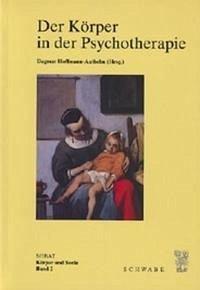 Der Körper in der Psychotherpie