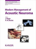 Progress in Neurological Surgery. Modern Management of Acoustic Neuroma