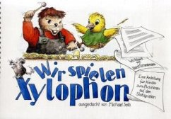 Wir spielen Xylophon, Schülerheft