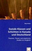 Soziale Klassen und Schichten in Kanada und Deutschland