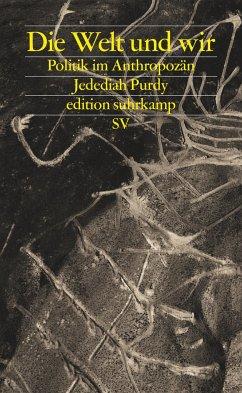 Die Welt und wir - Purdy, Jedediah