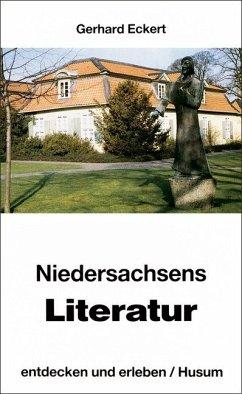 Niedersachsens Literatur, entdecken und erleben