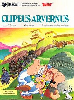 Asterix 14. Clipeus Arvernus - Goscinny, René; Uderzo, Albert