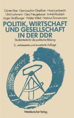 Politik, Wirtschaft und Gesellschaft in der DDR