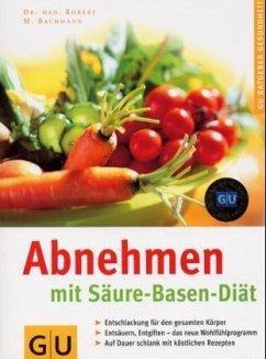 Abnehmen mit Säure-Basen-Diät