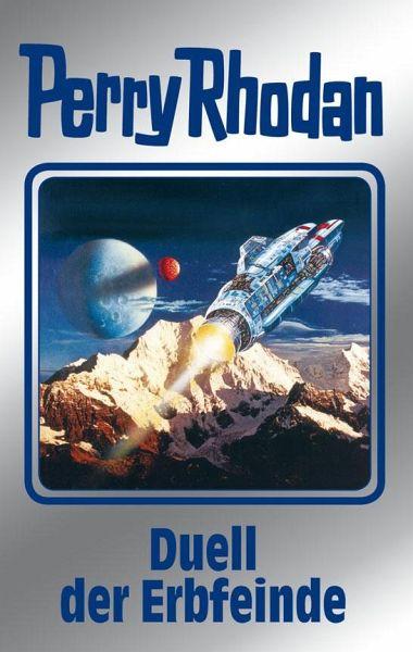 Duell der Erbfeinde / Perry Rhodan Bd. 117 - Haack, Käthe