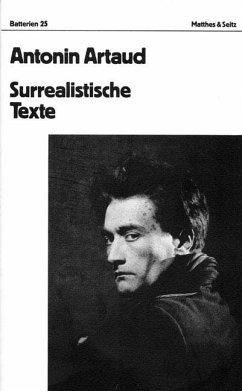 Surrealistische Texte - Artaud, Antonin