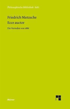 Ecce auctor - Die Vorreden von 1886