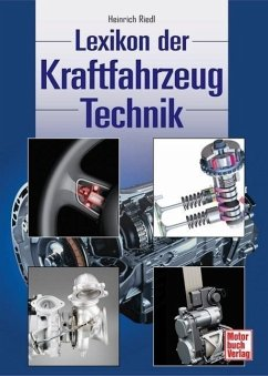 Das Lexikon der Kraftfahrzeugtechnik - Riedl, Heinrich