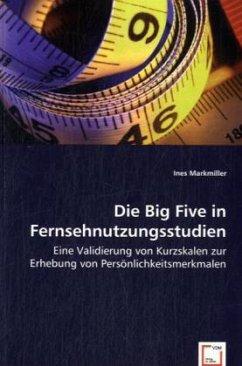 Die Big Five in Fernsehnutzungsstudien
