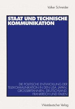 Staat und technische Kommunikation - Schneider, Volker