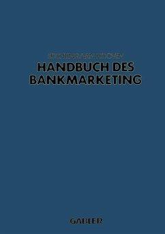 Handbuch des Bankmarketing - Süchting, Joachim