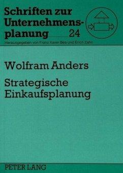 Strategische Einkaufsplanung - Anders, Wolfram