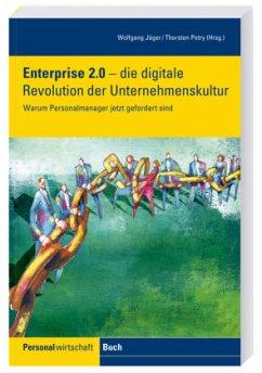 Enterprise 2.0 - die digitale Revolution der Unternehmenskultur
