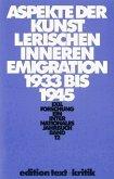 Exilforschung 12. Aspekte der künstlerischen inneren Emigration 1933 - 1945