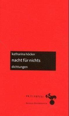 Nacht für nichts - Höcker, Katharina