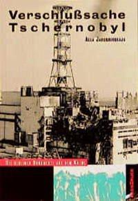 Verschlußsache Tschernobyl - Jaroshinskaja, Alla