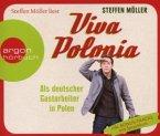 Möller, S: Viva Polonia - Als deutscher Gastarbeiter in Pole