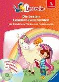 Die besten Leselern-Geschichten von Einhörnern, Pferden und Prinzessinnen - Leserabe 1. Klasse - Erstlesebuch für Kinder ab 6 Jahren