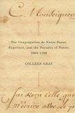 The Congrégation de Notre-Dame, Superiors, and the Paradox of Power, 1693-1796