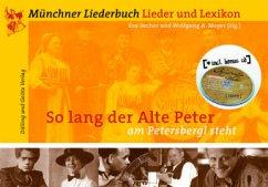 So lang der Alte Peter am Petersbergl steht, m. Audio-CD