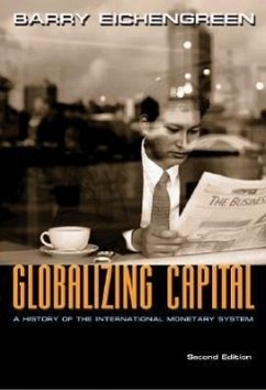 Globalizing Capital: A History of the International Monetary System - Second Edition - Eichengreen, Barry