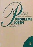 Wege des Staunens 4. Probleme lösen