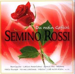 Du Mein Gefühl - Semino Rossi