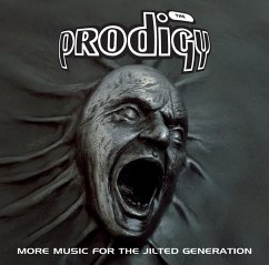 More Music For The Jilted Generation (Re-Issue) - The Prodigy
