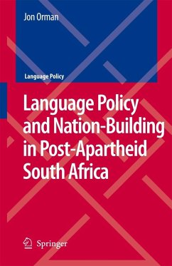 Language Policy and Nation-Building in Post-Apartheid South Africa - Orman, Jon