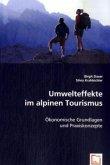 Umwelteffekte im alpinen Tourismus
