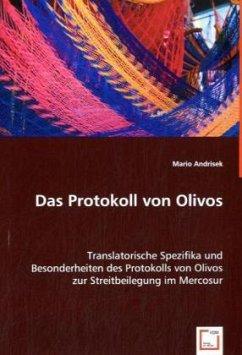 Das Protokoll von Olivos - Andrisek, Mario