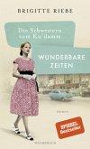 Wunderbare Zeiten / Die Schwestern vom Ku'damm Bd.2