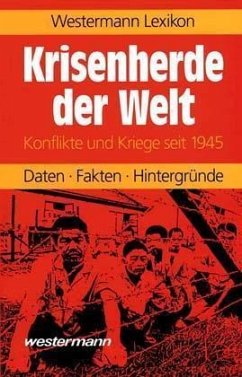 Westermann Lexikon Krisenherde der Welt