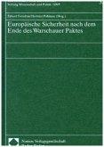 Europäische Sicherheit nach dem Ende des Warschauer Paktes