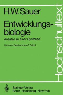 Entwicklungsbiologie - Sauer, Helmut W.