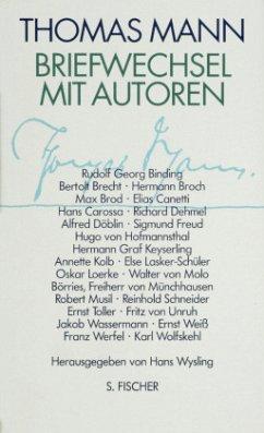 Thomas Mann, Briefwechsel mit Autoren - Mann, Thomas